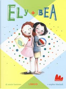 Ely + Bea by ANNIE BARROWS