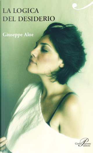 La logica del desiderio by Giuseppe Aloe