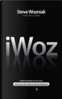 I, Woz by Gina Smith, Steve Wozniak