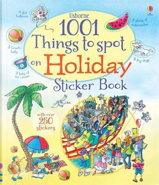 1001 Things to Spot on Holiday Sticker Book (1001 Things to Spot Sticker Books) by Hazel Maskell