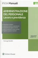 Amministrazione del personale. Lavoro e previdenza. Con Contenuto digitale per download e accesso on line by Pierluigi Rausei