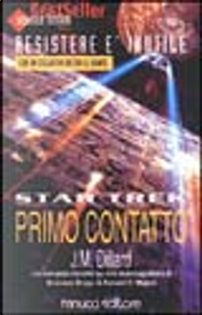 Star Trek: Primo Contatto by J.M. Dillard