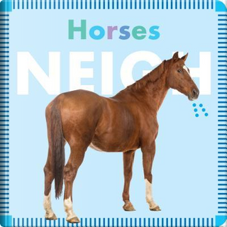 Horses Neigh by Rebecca Glaser
