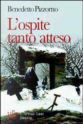 L'ospite tanto atteso by Benedetto Pizzorno
