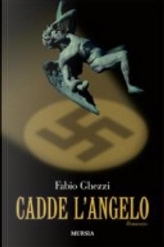Cadde l'angelo by Fabio Ghezzi