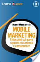 Mobile marketing by Marco Massarotto