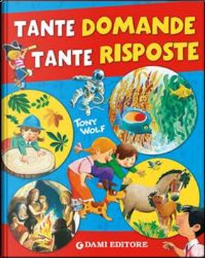 Tante domande tante risposte by Giuseppe Zanini