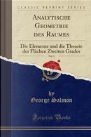 Analytische Geometrie des Raumes, Vol. 1 by George Salmon