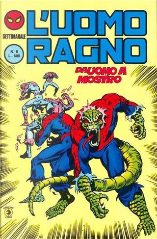 L'Uomo Ragno (2a serie) n. 8 by Bill Mantlo, Frank Springer, Ricardo Villamonte