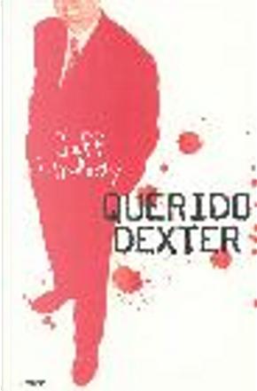 Querido Dexter by Jeff Lindsay
