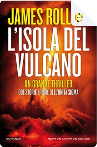 L'isola del vulcano by James Rollins