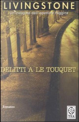 Delitti a Touquet by J. B. Livingstone