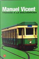 Tranvía a la Malvarrosa by Manuel Vicent