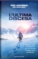 L'ultima discesa by Eric Lemarque