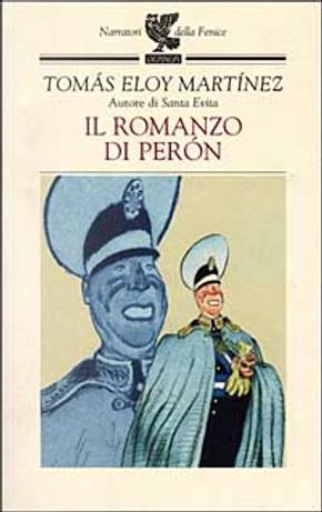 Il romanzo di Perón by Tomás Eloy Martínez