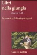 Libri nella giungla by Giorgia Grilli