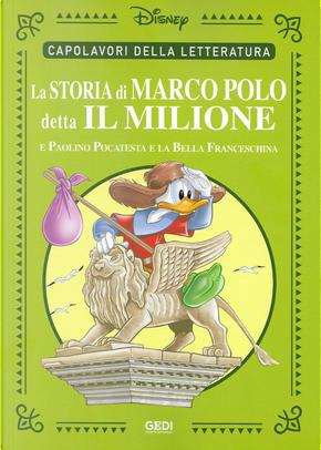 Paperino in… «La storia di Marco Polo detta il Milione» by Carl Fallberg, Guido Martina, Romano Scarpa