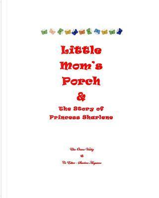 Little Mom's Porch by Elsa Ocana Valdez