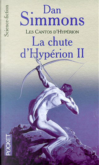 Les cantos d'Hypérion, tome 2 by Dan Simmons