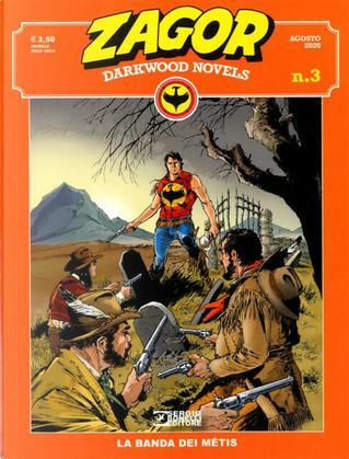 Zagor: Darkwood Novels n. 3 by Moreno Burattini