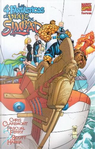 Los 4 Fantásticos: El viaje de Simbad by Chris Claremont, Pascual Ferry, Scott Hanna