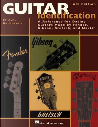 Guitar Identification by A. R. Duchossoir