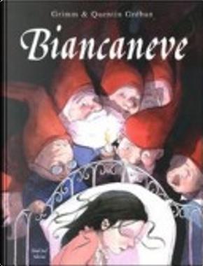 Biancaneve by Jacob Grimm, Wilhelm Grimm