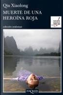 Muerte de una heroína roja by Qiu Xiaolong
