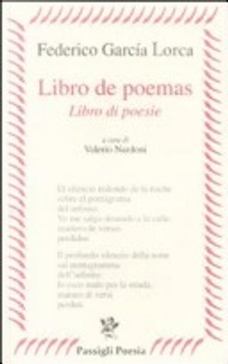 Libro de poemas - Libro di poesie by Federico Garcia Lorca