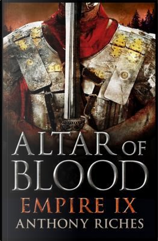 Altar of Blood by Anthony Riches