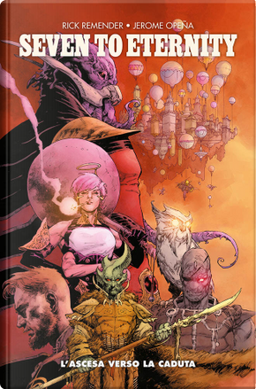Seven to eternity vol. 3 by Rick Remender
