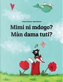 Mimi ni mdogo? Màn dama tuti? by Philipp Winterberg