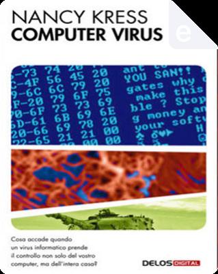 Computer virus by Nancy Kress