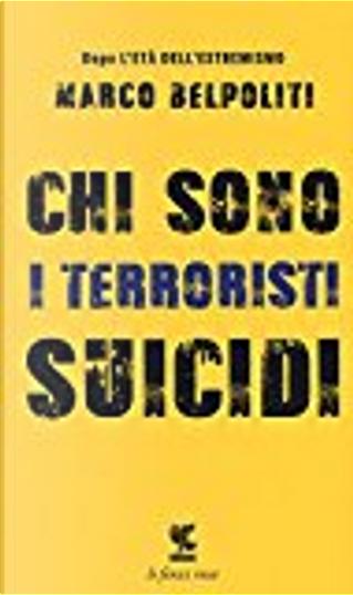 Chi sono i terroristi suicidi by Marco Belpoliti