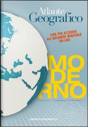 Atlante geografico moderno. Con Contenuto digitale per accesso on line by Av.Vv.