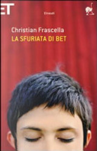 La sfuriata di Bet by Christian Frascella