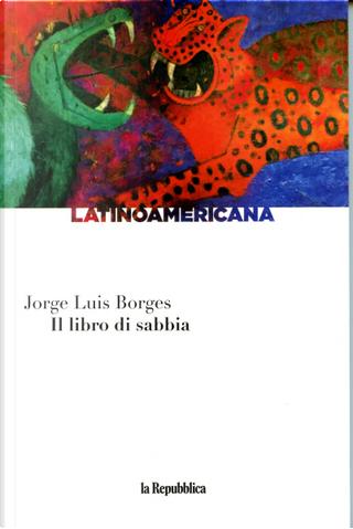 Il libro di sabbia by Jorge Luis Borges
