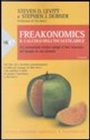 Freakonomics by Stephen J. Dubner, Steven D. Levitt