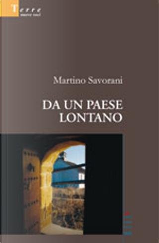 Da un paese lontano by Martino Savorani