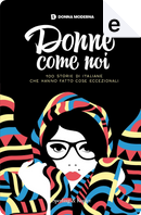 Donne come noi by Aa Vv