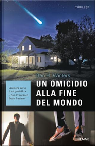 Un Omicidio Alla Fine Del Mondo by Ben H. Winters