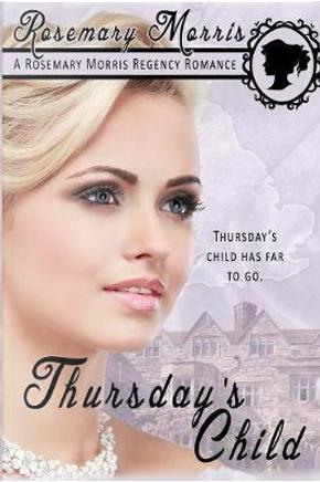 Thursday's Child by Rosemary Morris