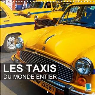 Les taxis du monde entier by Calvendo Verlag GmbH