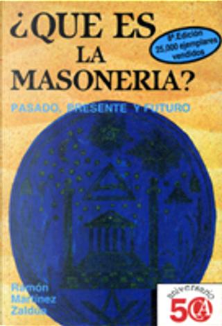 Que Es La Masoneria by Ramon Martinez