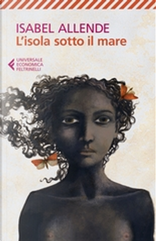 L'isola sotto il mare by Isabel Allende