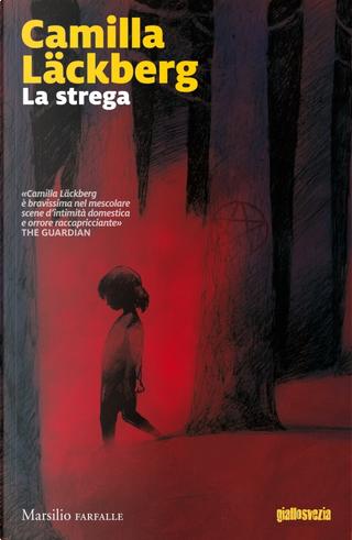 La strega by Camilla Läckberg