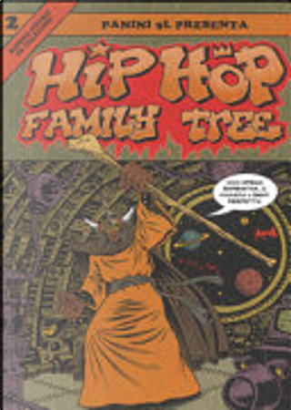 Hip Hop Family Tree vol. 2 by Ed Piskor