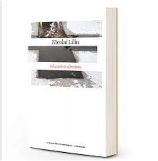 Educazione siberiana by Nicolai Lilin