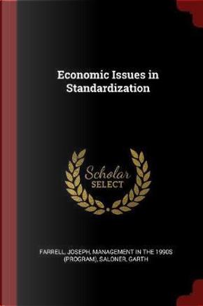 Economic Issues in Standardization by Joseph Farrell
