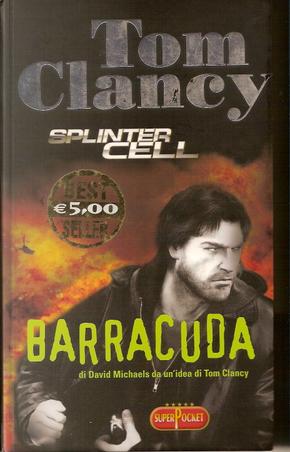 Barracuda by David Michaels, Tom Clancy